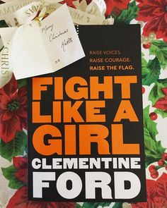 Fight Like A Girl, Clementine Ford - Essential Reads Every Modern Feminist Needs On Her Bookshelf  - Photos