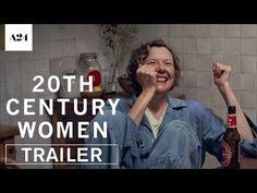 Trailer for 20TH CENTURY WOMEN starring Annette Bening, Greta Gerwig and Elle Fanning