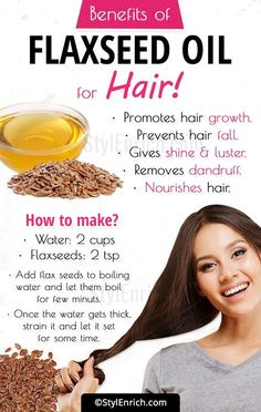 You Will Be Amazed To See The Benefits Of Flaxseed Oil For Hair!