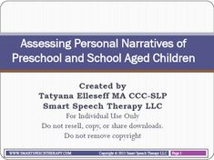 FREE! from Speechie Freebies: Assessing Personal Narratives of Preschool and School Aged Children. Pinned by SOS Inc. Resources http://pinterest.com/sostherapy.