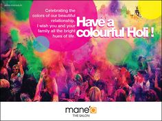 Mane'a Team wishing #HappyHoli to you and your #family. #HaveacolorfulHoli #hairstyle