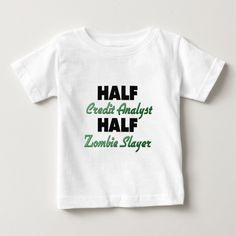 Half Credit Analyst Half Zombie Slayer Tee T Shirt, Hoodie Sweatshirt
