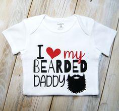 I Love My Bearded Daddy-Beards-Daddy-Heart-Love-Baby Girl Onesie-Baby Boy Onesie-Funny Onesie-Custom Onesie-Baby Shower-Fathers Day by MyFayevoriteThings on Etsy