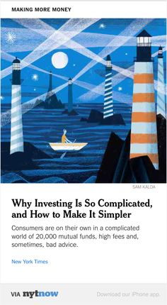 NYT Now: Why Investing Is So Complicated, and How to Make It Simpler  http://nyti.ms/1Jc2H54