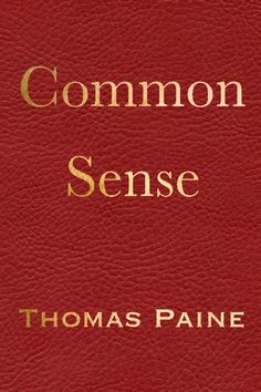 "One of the most influential reformers of 1776 often overlooked in our history books is Thomas Paine. Paine's pamphlet, ""Common Sense,"" ignited public opinion against the autocratic rule of the King of England and planted the seeds of change. His writing inspired Thomas Jefferson when he was writing the Declaration of Independence, and that John Adams once said, ""Without the pen of the author of 'Common Sense,' the sword of Washington would have been raised in vain."""
