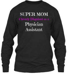 Super Mom Physician Assistant