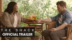 THE SHACK starring Sam Worthington, Octavia Spencer, Radha Mitchell & Tim McGraw | Official Trailer | In theaters March 3, 2017