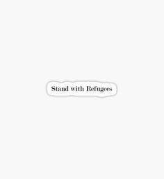 Stand with Refugees Sticker