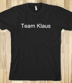 Team Klaus <3 @Solena Cavalli-Singer yes no maybe so????