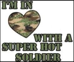my hot soldier