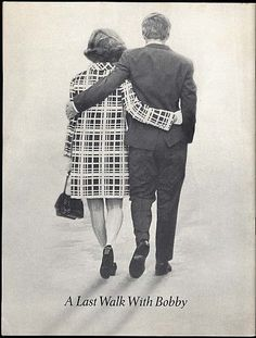 ~ True Soul-Mates - Bobby & Ethel ~ ***The Back Cover Of A Memorial Magazine Honoring Senator Robert F Kennedy***.