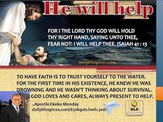 GOD SAID HE WILL HELP YOU OUT, NO MATTER HOW THE PROBLEM HAS OVERWHELMED YOU.