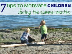 7 Tips to Motivate Children During the Summer (Guest Post on Carrots Are Orange). Simple reminders to help prevent the summer slide...!!