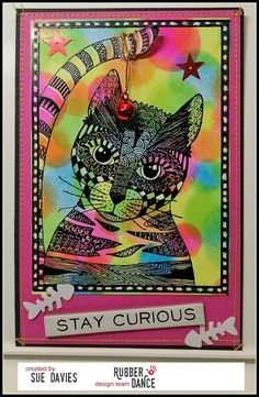 * Rubber Dance Blog *: Colourful mixed media card with the Curious Cat stamp including a detailed tutorial for the amazing background.