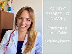 Hablamos de salud infantil con Lucía Galán autora de Lucía mi pediatra Organización Familiar Salud niños
