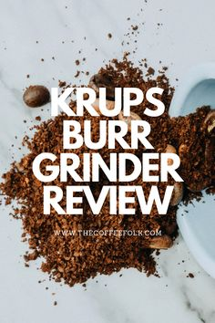 We review the Krups Burr Grinder. The Krups adjustable burr grinder is an affordable entrance into the world of burr coffee grinders. It is easy to use, has a fairly wide range of grind settings, and looks the part. Burr Coffee Grinder, Coffee Grinders, Entrance, Range, Easy, Entryway, Cookers, Door Entry