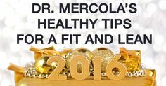Americans fail to achieve the New Year's resolutions they commit to, so instead of a New Year's resolution, make a commitment to simply live better this year. http://fitness.mercola.com/sites/fitness/archive/2016/01/01/new-year-action-plan.aspx