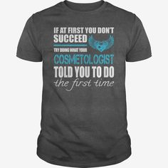 Awesome Tee For Cosmetologist
