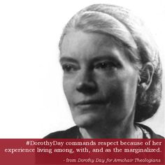 #DorothyDay for Armchair Theologians by Elizabeth Hinson-Hasty