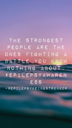 I was in a car accident, age No seatbelts, head to windshield, scarring on brain, jacksonian march epilepsy. Epilepsy Facts, Epilepsy Quotes, Epilepsy Awareness Month, Mental Health Quotes, Mental Health Awareness, Epilepsy Tattoo, Epilepsy Treatment, Insprational Quotes, Brain Facts