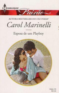 Meus Romances Blog: Esposa De Um Playboy - Carol Marinelli - Harlequin...