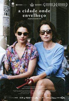 """""""A Cidade Onde Envelheço"""", de Marília Rocha - Duas amigas portuguesas mostram seus olhares sob as peculiaridades do Brasil. #52FilmsByWomen"""