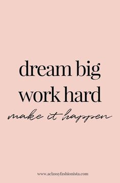 Work quotes goals goals mini life update real talk a classy fashionista dream big work hard make it happen motivational quote inspiring training goals Motivacional Quotes, Best Quotes, Goals Quotes Motivational, Goal Quotes, Music Quotes, Motivating Quotes, Awesome Quotes, 3 Word Quotes, Motivational Quotes For Entrepreneurs