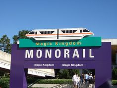 Magical transportation - Take the monorail to the Magic Kingdom
