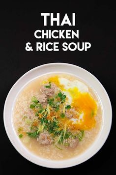 Thai Chicken & Rice Soup! Easy & Fun Asian Recipes!