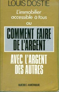 Comment Faire De L'argent Avec L'argent Des Autres by Louis Dastie http://www.amazon.ca/dp/2890371549/ref=cm_sw_r_pi_dp_bNTdvb0J42G2B