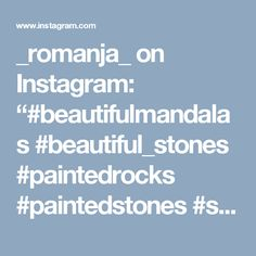"_romanja_ on Instagram: ""#beautifulmandalas #beautiful_stones #paintedrocks #paintedstones #stone #stoneart #mandalastones #mandala #stonepainting #blue"" • Instagram"