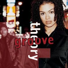 Groove Theory. This is one of the best R and B albums of the 90s.