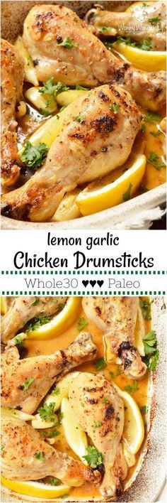Another example of healthy food NOT being bland and boring, this Lemon Garlic Chicken Drumstick Recipe is loaded with flavor! Juicy chicken drumsticks are oven baked and slathered in a buttery lemon garlic sauce. This Whole30 - Paleo compliant recipe will please the entire family! #whole30recipes #paleorecipes #whole30 #paleo #lemongarlic #chickendrumsticks