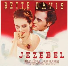Jezebel -- directed by William Wyler. Starring Bette Davis, Henry Fonda, and George Bent.      Bette was in love with the director. You can tell in her closeups, because he was standing in for Fonda, who was out due to the birth of his daughter Jane.