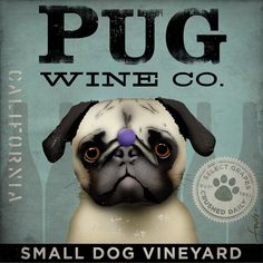 PUG Wine Company original illustration graphic artwork giclee archival premium poster print 12 x 12. $39.00, via Etsy.