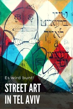 Street Art ist in Tel Aviv allgegenwärtig. Dabei hat die Street Art Szene erst Anfang der 2000er Jahre so richtig losgelegt... Tel Aviv, Abu Dhabi, Graffiti, Israel Travel, Urban Art, Van Life, City, World, Love