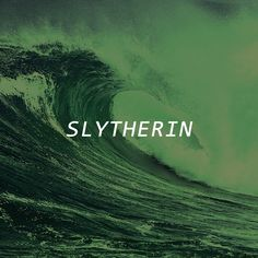 slytherin and proud of it. Awesome playlist *^*!