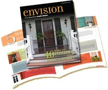Free color and home design info! CertaPro Painters' beautiful Envision publications inspire you twice a year. Call 410-592-6006 for your copy in the Baltimore area