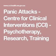 Coping with Panic Attacks - Centre for Clinical Interventions (CCI) - Psychotherapy, Research, Training