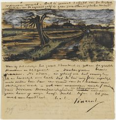 Vincent van Gogh: Pollard willow - July 1882 (252).  In a letter to Theo Van Gogh. Gorgeous, to receive letters like these!!!