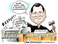 Dave Granlund cartoon on voter rights. http://www.uticaod.com/ghs/cartoons/x1651957194/Granlund-cartoon-Voter-rights-act-shredded#axzz2XRvOn5Ts