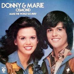 Donny & Marie - Make The World Go Away