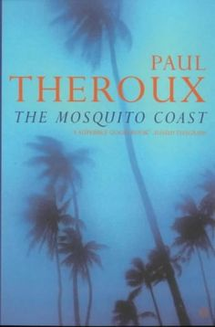 The Mosquito Coast by Paul Theroux, http://www.amazon.co.uk/dp/0140060898/ref=cm_sw_r_pi_dp_Ijhwrb1N8Q0H3