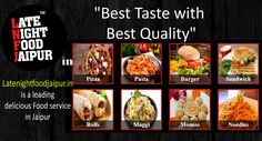Latenightfoodjaipur.in is a leading delicious Food service in Jaipur