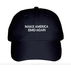 Make America Emo Again Embroidered Hat ($25) ❤ liked on Polyvore featuring accessories, hats, embroidered hats and embroidery hats