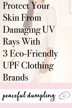 95b921dbba6 Protect Your Skin From Damaging UV Rays With 3 Eco-Friendly UPF Clothing  Brands
