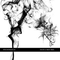 Psychonaut 4   Have a Nice Trip