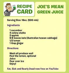 Fat, Sick and Nearly Dead recipe: Mean Green Juice Nutrition with Nat: Juicing 101