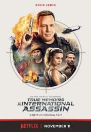 """Netflix released the trailer and poster for the Kevin James starring original film """"True Memoirs of an International Assassin"""" Kim Coates, Kevin James, Andy Garcia, Assassin Movies, Katie Couric, Film Streaming Vf, 1080p, English Movies, Movies To Watch Free"""