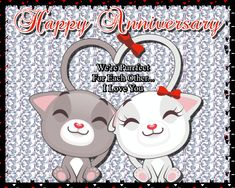 Free online We're Purrfect For Each Other ecards on Anniversary Anniversary Wishes For Parents, Happy Anniversary Wedding, Wishes For Brother, Anniversary Message, Anniversary Cards, Musical Cards, Happy Song, Lucky To Have You, Joy And Happiness